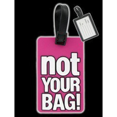 Pink Not Your Bag - Tag